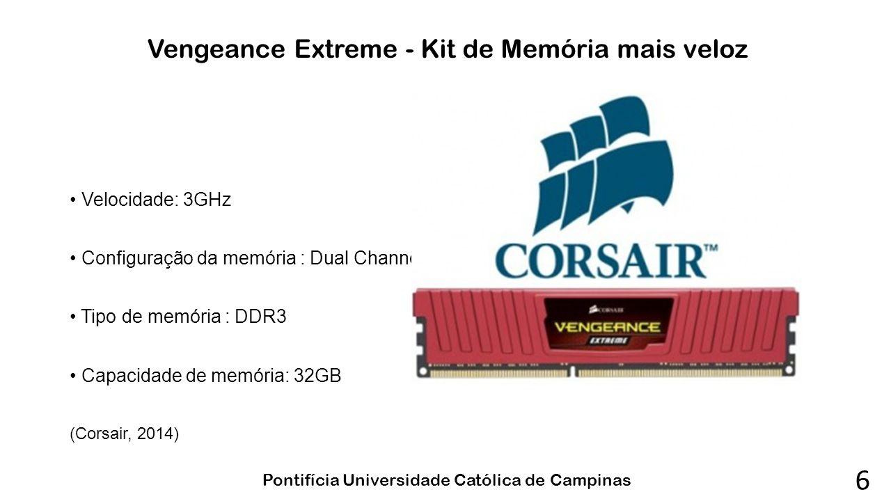 Vengeance Extreme - Kit de Memória mais veloz Velocidade: 3GHz Configuração da memória : Dual Channel Tipo de memória : DDR3 Capacidade de memória: 32