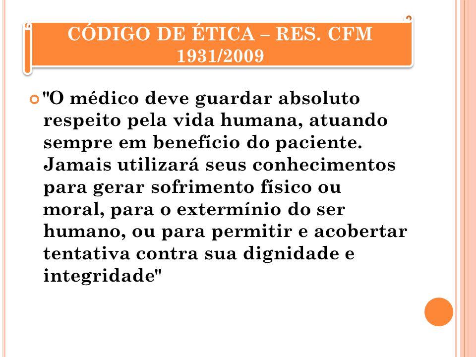 CÓDIGO DE ÉTICA – RES. CFM 1931/2009