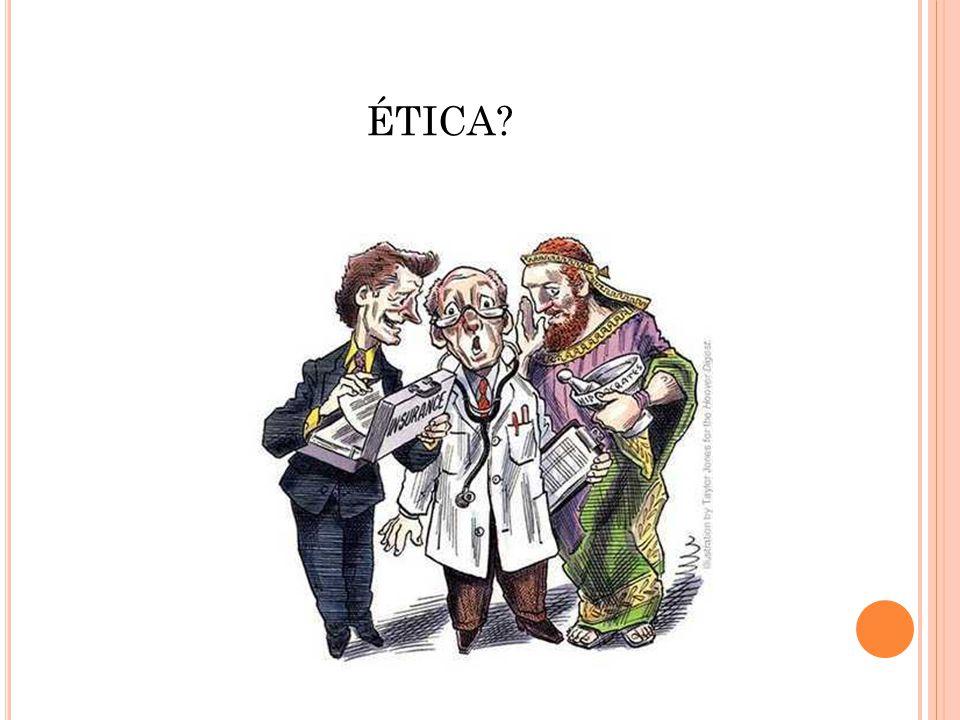 ÉTICA?