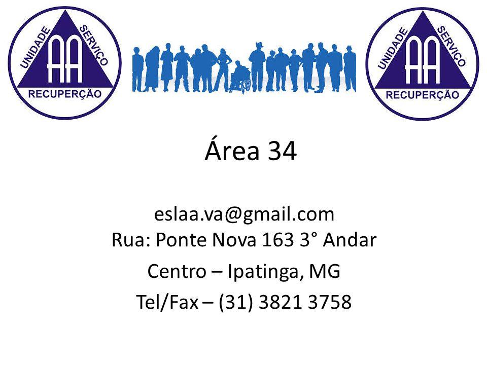 Área 34 eslaa.va@gmail.com Rua: Ponte Nova 163 3° Andar Centro – Ipatinga, MG Tel/Fax – (31) 3821 3758