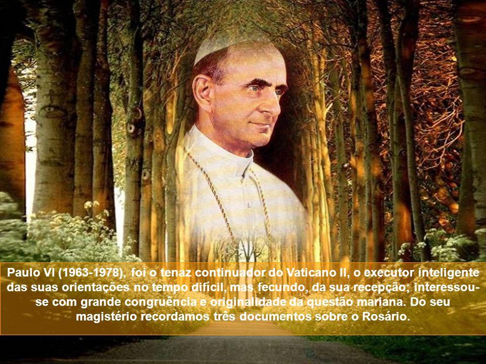 Paulo VI (1963-1978), foi o tenaz continuador do Vaticano II, o executor inteligente das suas orientações no tempo difícil, mas fecundo, da sua recepção; interessou- se com grande congruência e originalidade da questão mariana.