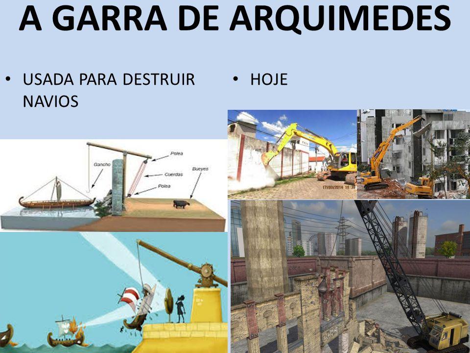 A GARRA DE ARQUIMEDES USADA PARA DESTRUIR NAVIOS HOJE