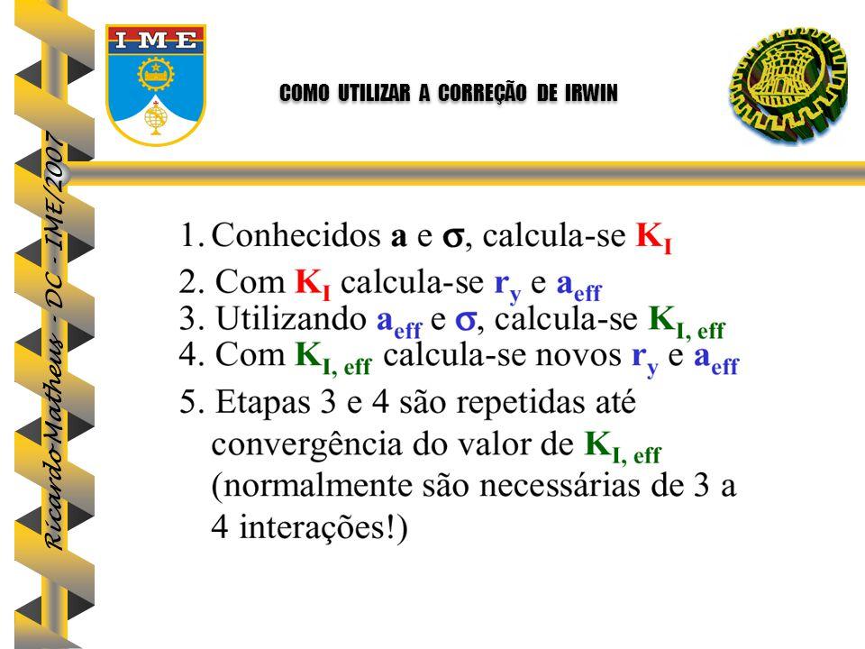 Ricardo Matheus - DC - IME/2007 COMO UTILIZAR A CORREÇÃO DE IRWIN