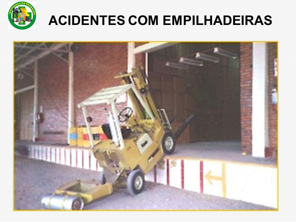 ACIDENTES COM EMPILHADEIRAS