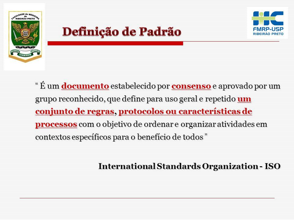 """"""" É um documento estabelecido por consenso e aprovado por um grupo reconhecido, que define para uso geral e repetido um conjunto de regras, protocolos"""