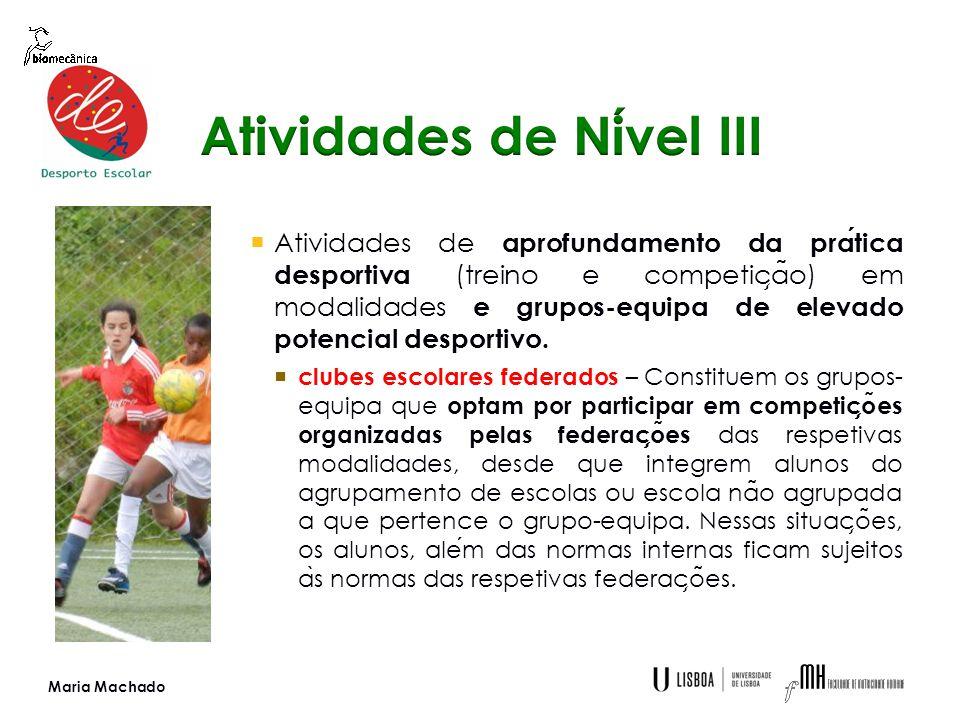  Atividades de aprofundamento da pratica desportiva (treino e competic ̧ a ̃ o) em modalidades e grupos-equipa de elevado potencial desportivo.