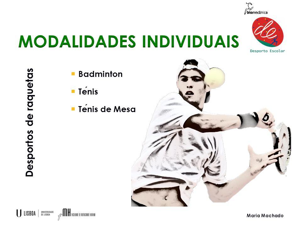 Maria Machado  Badminton  Tenis  Tenis de Mesa Desportos de raquetas