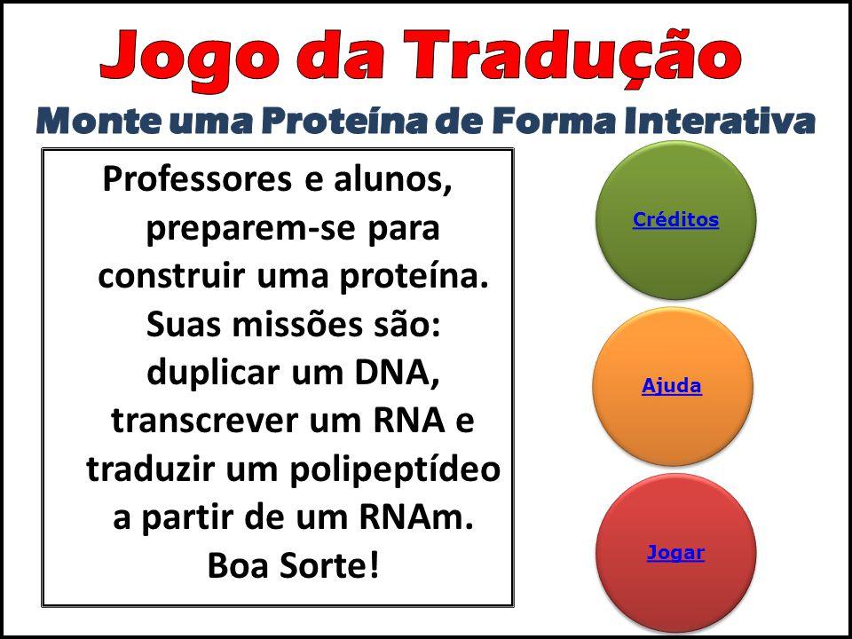 Atenção: DURANTE A TRANSCRIÇÃO, OS NUCLEOTÍDEOS DEVEM OBEDECER AS LIGAÇÕES ESTUDAS EM SALA DE AULA.