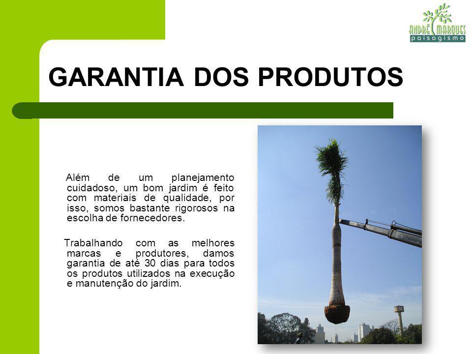 MÃO-DE-OBRA ESPECIALIZADA Trabalhamos com profissionais experientes e capacitados para operar os equipamentos utilizados na execução e manutenção do jardim, seguindo sempre as normas de segurança.