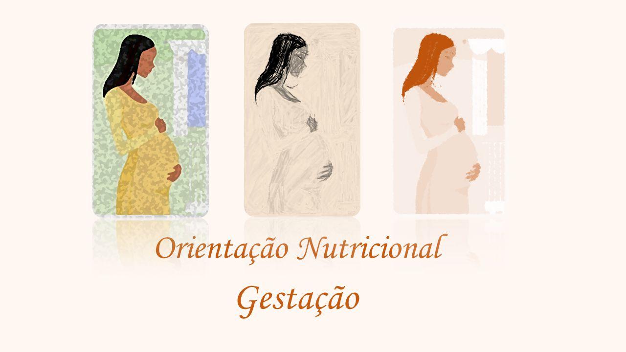 Orientação Nutricional Gestação
