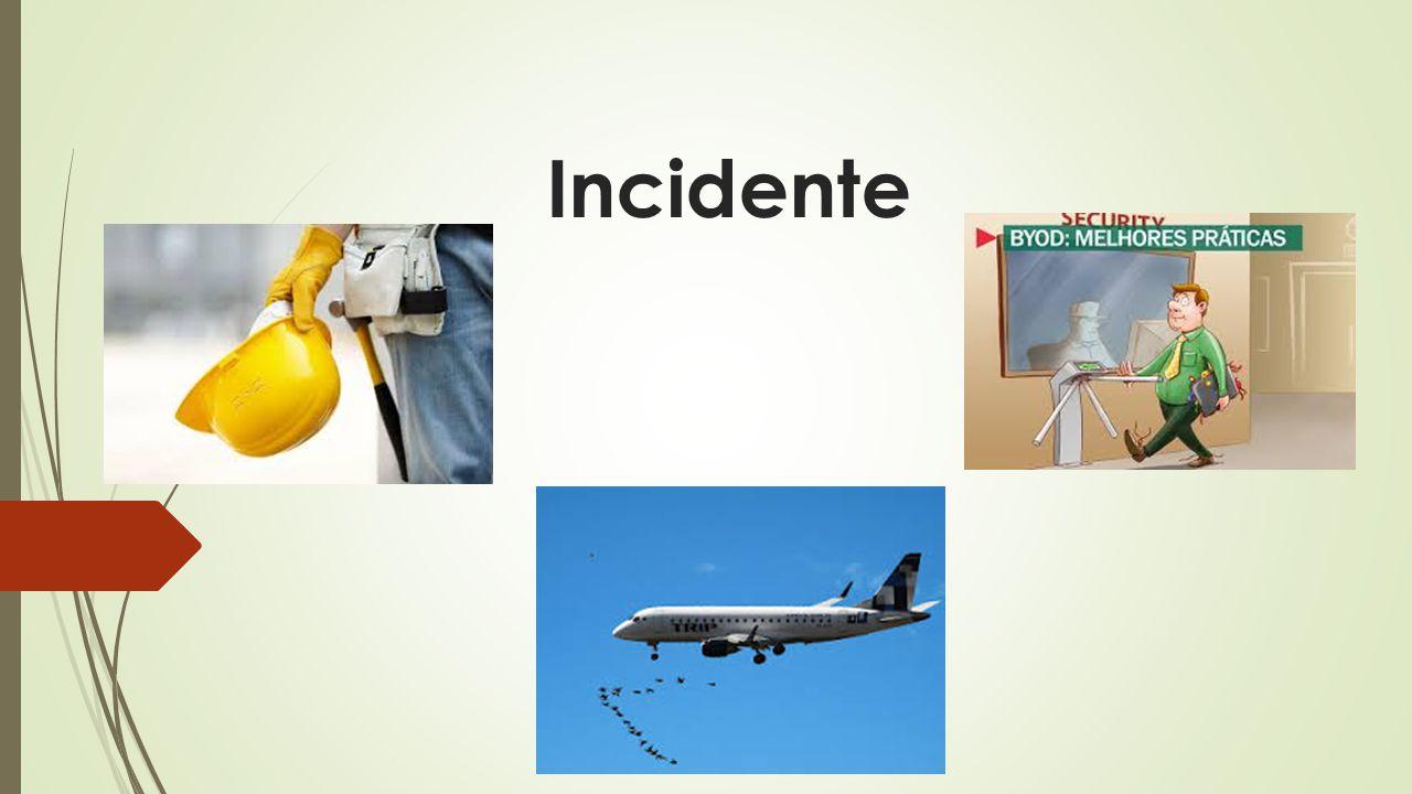 Incidente