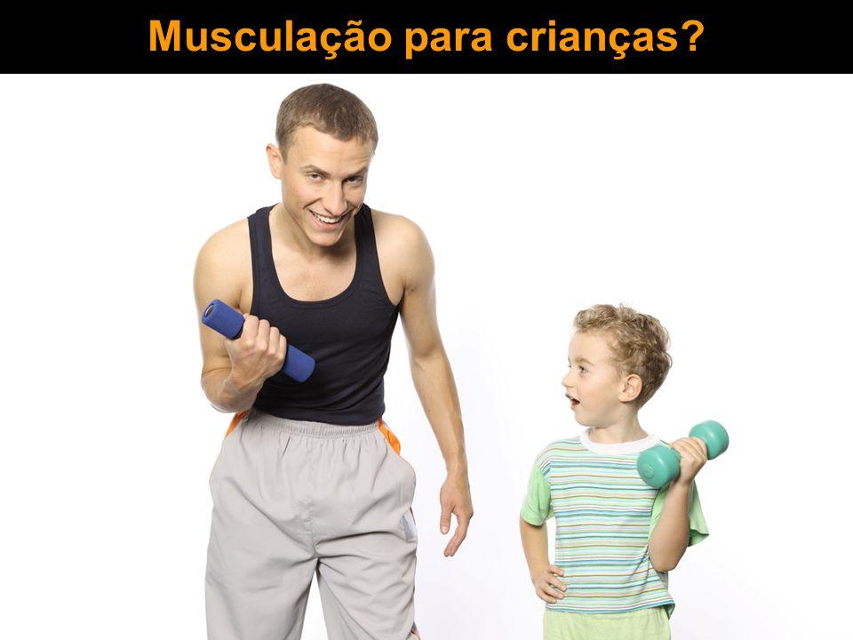 Musculação para crianças?