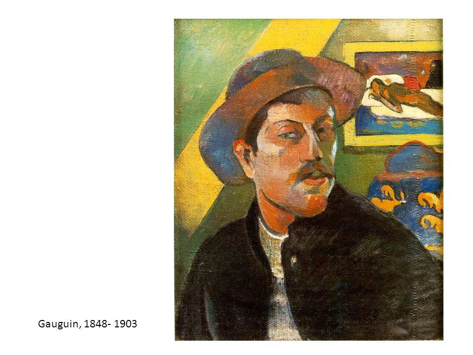 Gauguin, 1848- 1903