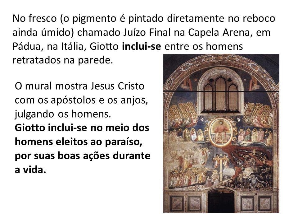 No fresco (o pigmento é pintado diretamente no reboco ainda úmido) chamado Juízo Final na Capela Arena, em Pádua, na Itália, Giotto inclui-se entre os