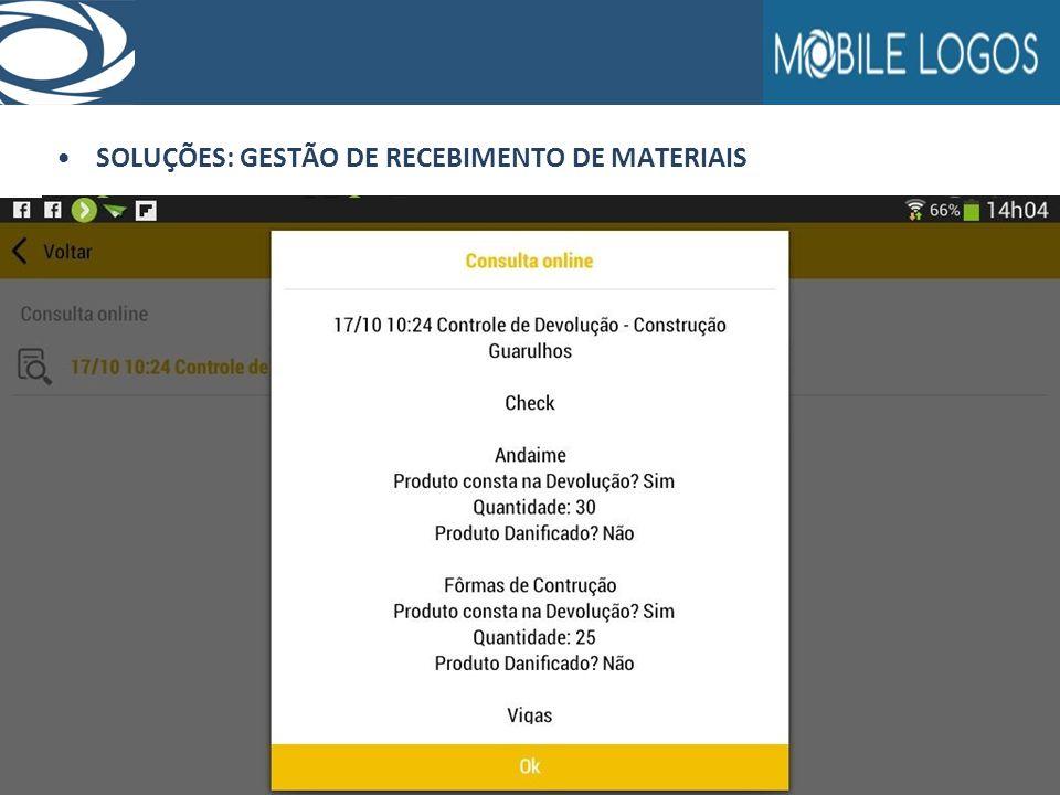 SOLUÇÕES: GESTÃO DE RECEBIMENTO DE MATERIAIS