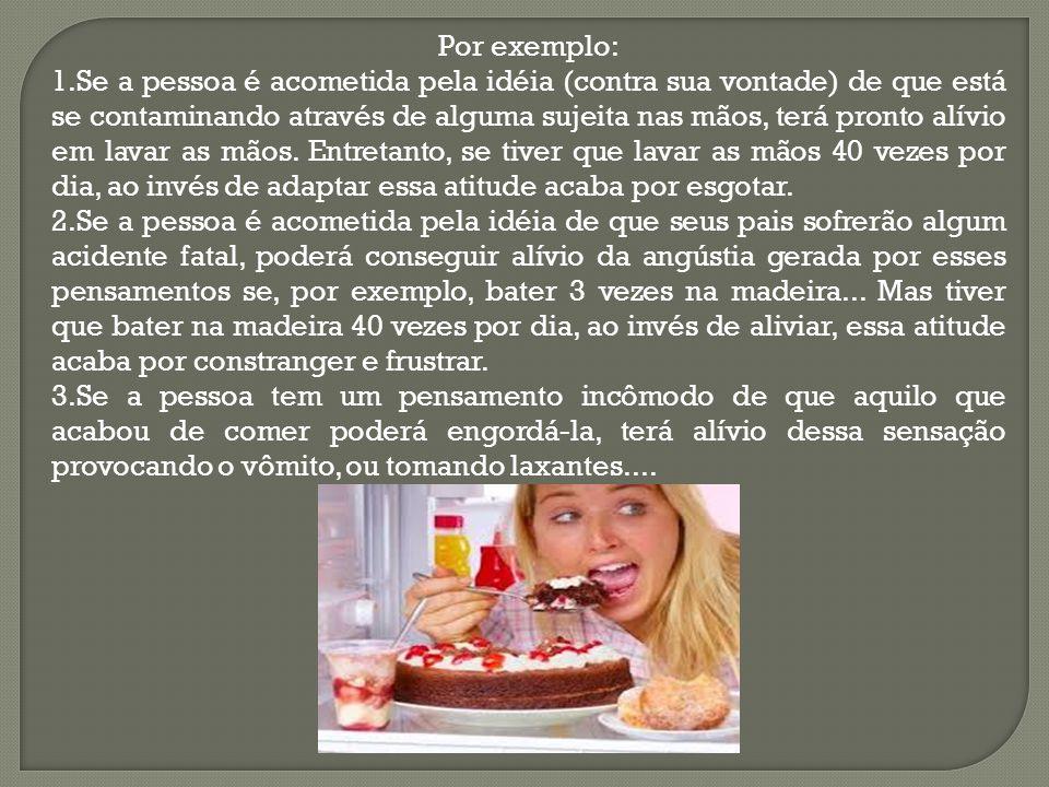 Causas: Não há uma causa bem estabelecida para a ocorrência de comportamentos compulsivos.