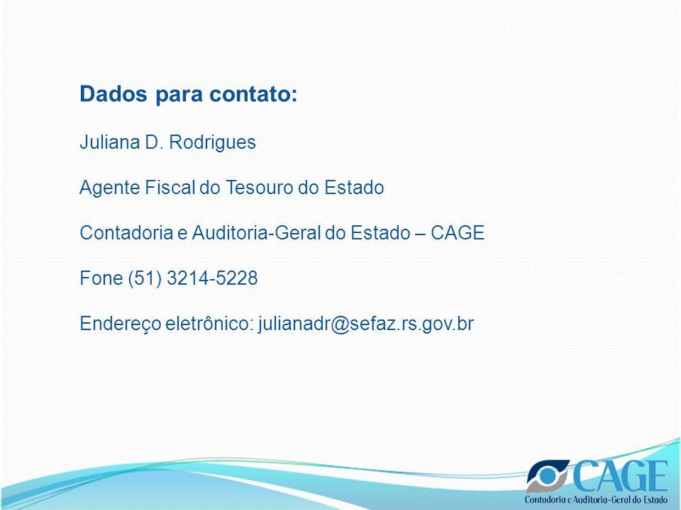 Dados para contato: Juliana D.