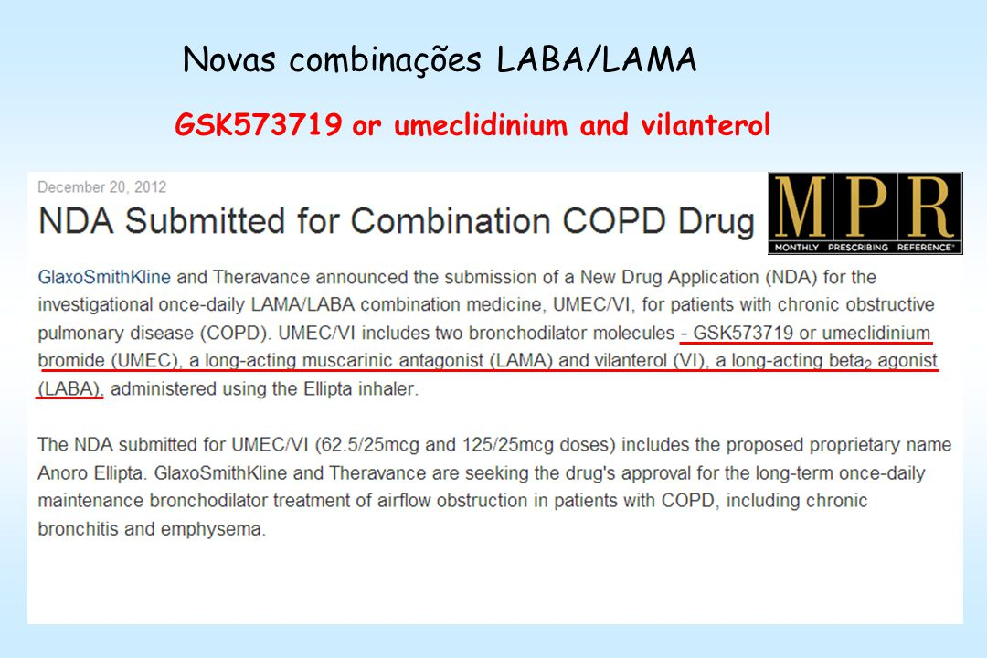 Novas combinações LABA/LAMA GSK573719 or umeclidinium and vilanterol