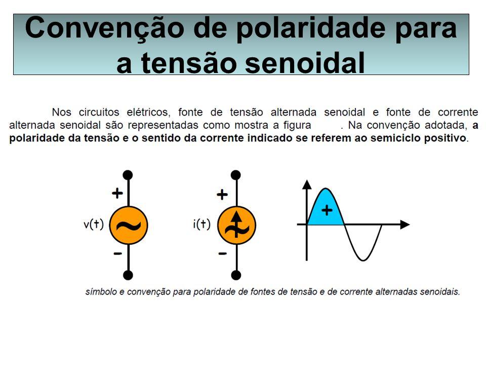 Convenção de polaridade para a tensão senoidal