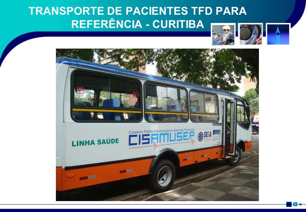 TRANSPORTE DE PACIENTES TFD PARA REFERÊNCIA - CURITIBA