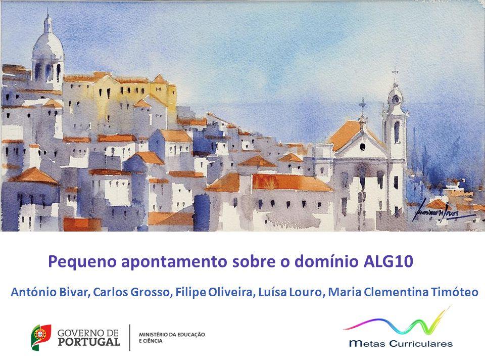 Pequeno apontamento sobre o domínio ALG10 António Bivar, Carlos Grosso, Filipe Oliveira, Luísa Louro, Maria Clementina Timóteo