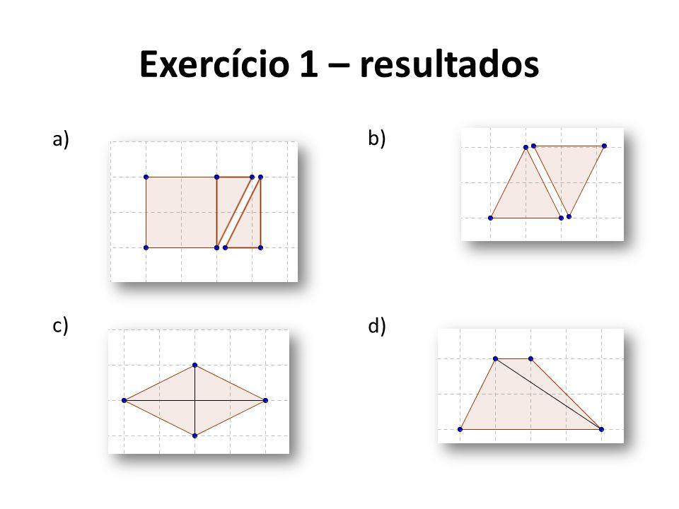 Exercício 1 – resultados a) b) c) d)