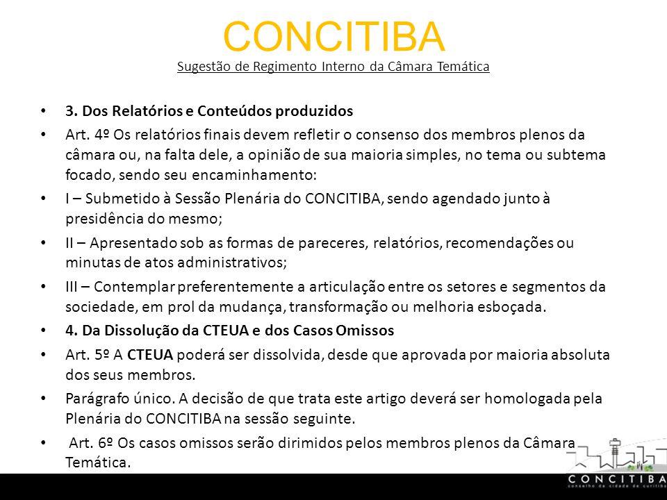 CONCITIBA Sugestão de Regimento Interno da Câmara Temática 3.