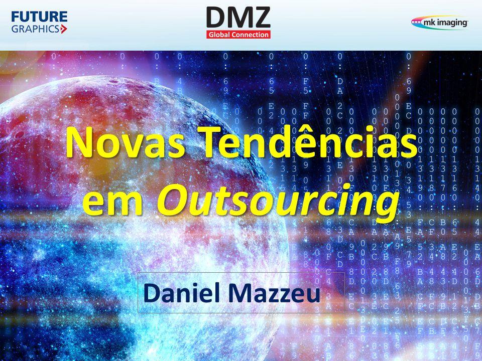 Novas Tendências em Outsourcing Daniel Mazzeu