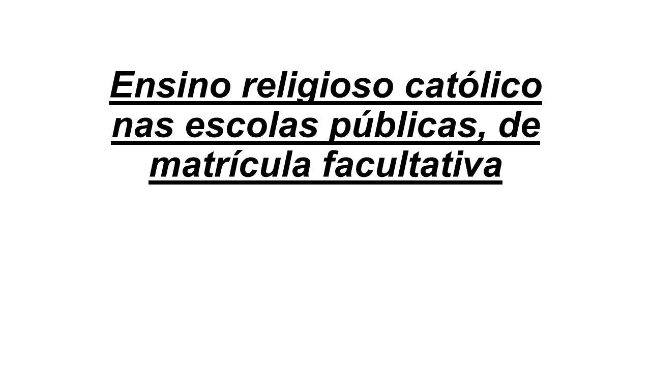 OS CONTEÚDOS DO ENSINO RELIGIOSO considerando a legítima (e tradicional) autonomia do Município no Brasil (vide arts.