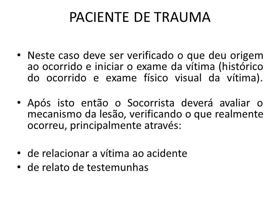VÍTIMA DE TRAUMA 1.Os critérios seqüenciais das vias aéreas; 2.