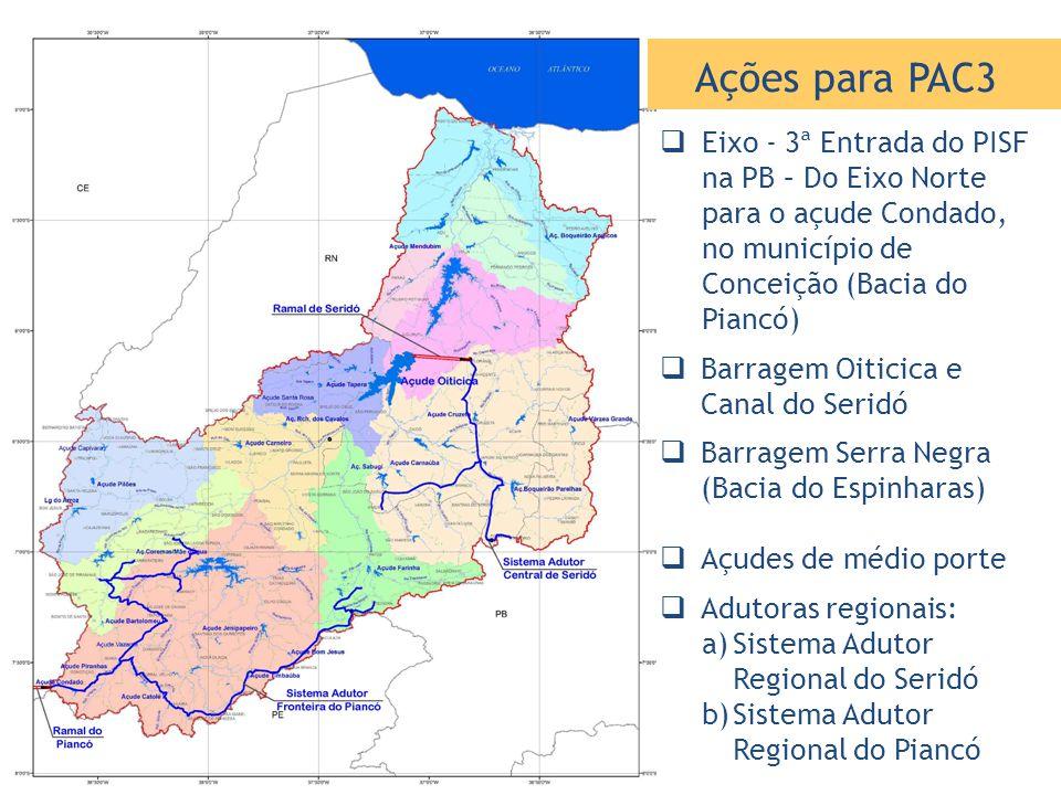  Eixo - 3ª Entrada do PISF na PB – Do Eixo Norte para o açude Condado, no município de Conceição (Bacia do Piancó)  Barragem Oiticica e Canal do Ser