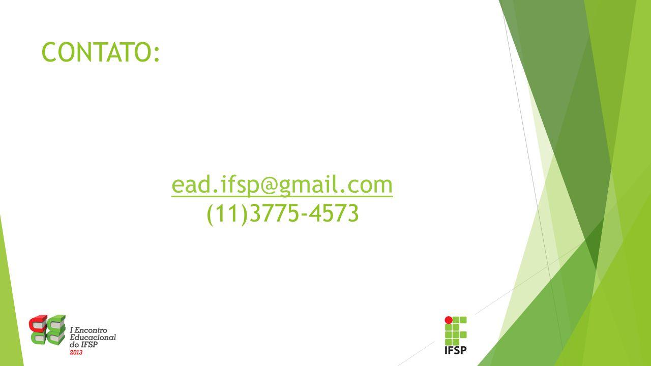 CONTATO: ead.ifsp@gmail.com (11)3775-4573
