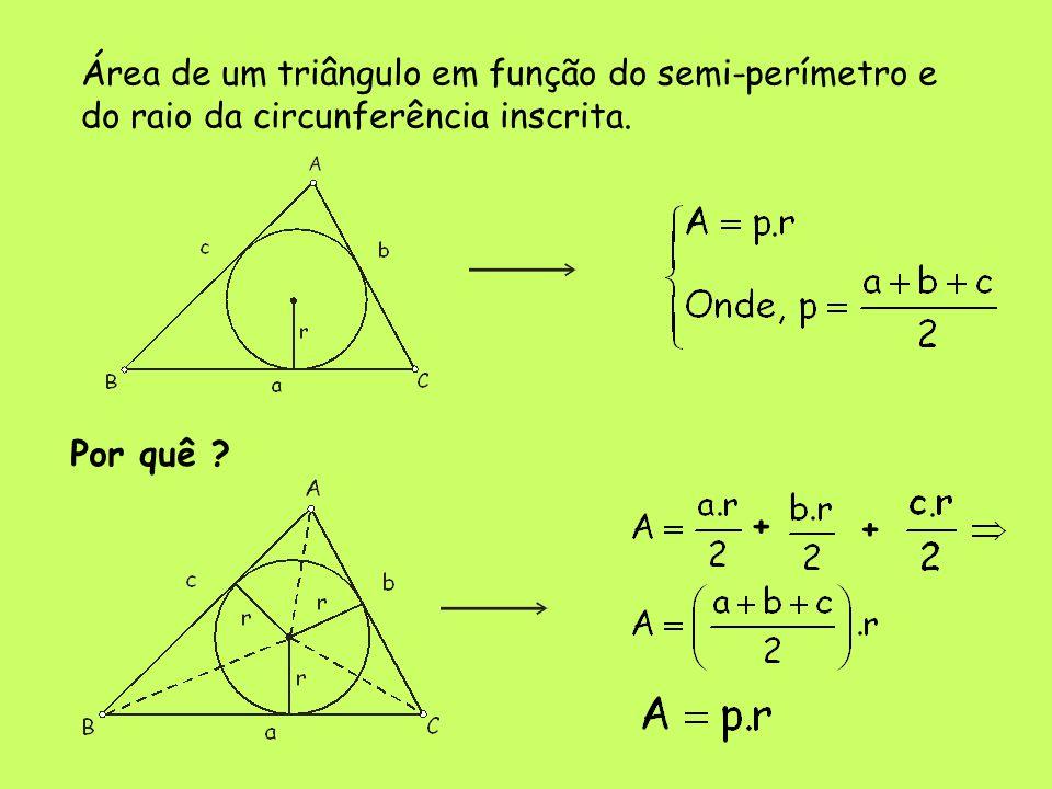 Área de um triângulo em função do semi-perímetro e do raio da circunferência inscrita.