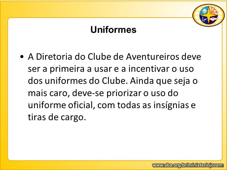 Uniformes A Diretoria do Clube de Aventureiros deve ser a primeira a usar e a incentivar o uso dos uniformes do Clube. Ainda que seja o mais caro, dev