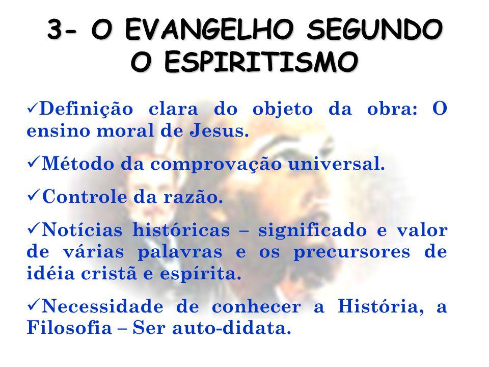 Definição clara do objeto da obra: O ensino moral de Jesus.