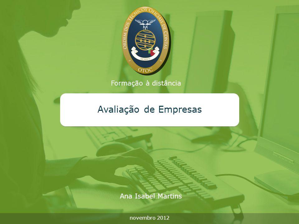 Formação à distância Avaliação de Empresas novembro 2012 Ana Isabel Martins