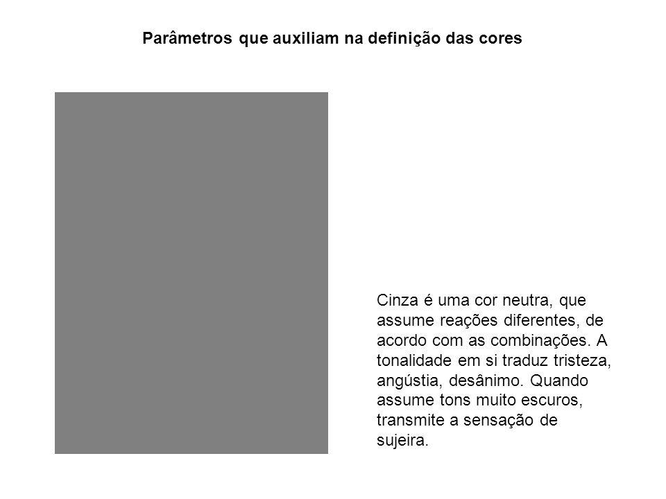 Parâmetros que auxiliam na definição das cores Cinza é uma cor neutra, que assume reações diferentes, de acordo com as combinações. A tonalidade em si