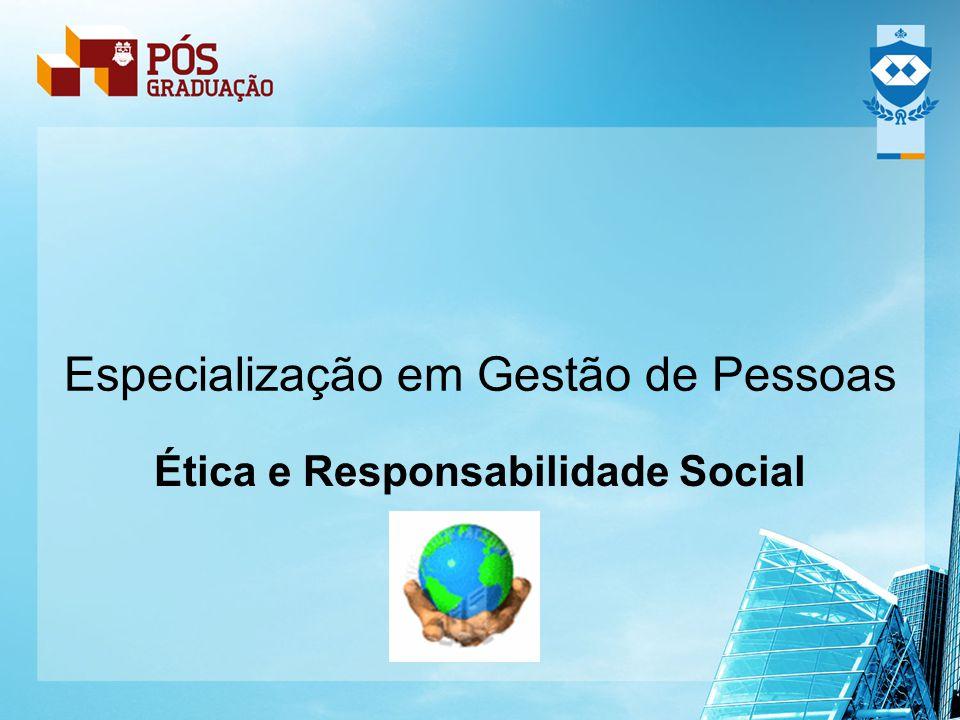 Especialização em Gestão de Pessoas Ética e Responsabilidade Social
