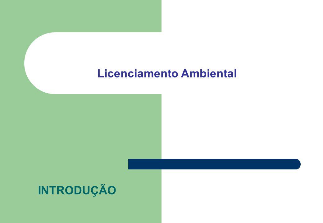 INTRODUÇÃO Licenciamento Ambiental
