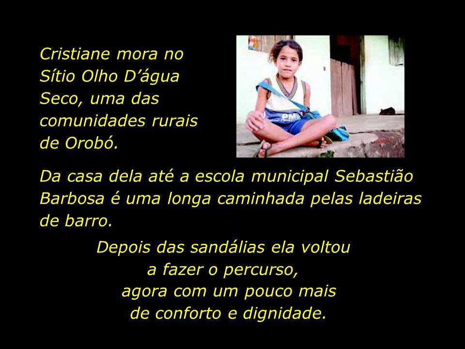 Cristiane Souza é uma das crianças que retomaram os estudos após serem beneficiadas. Aos sete anos, ela já cursa a segunda série. Porém, confessa, tim