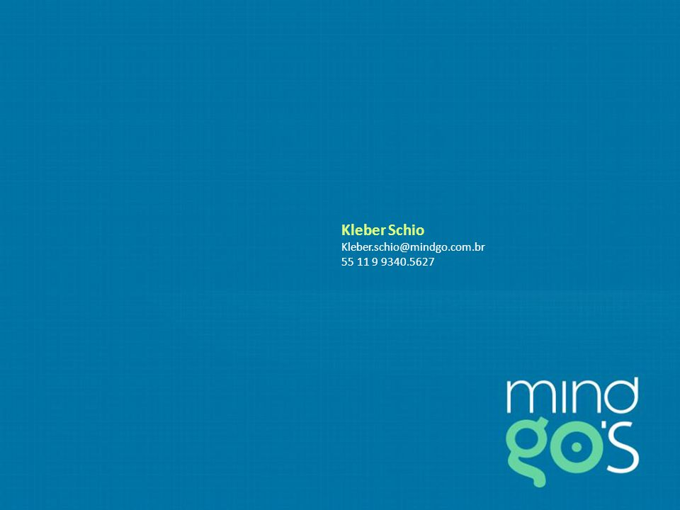 Kleber Schio Kleber.schio@mindgo.com.br 55 11 9 9340.5627