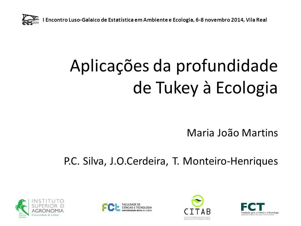 Aplicações da profundidade de Tukey à Ecologia Maria João Martins P.C.