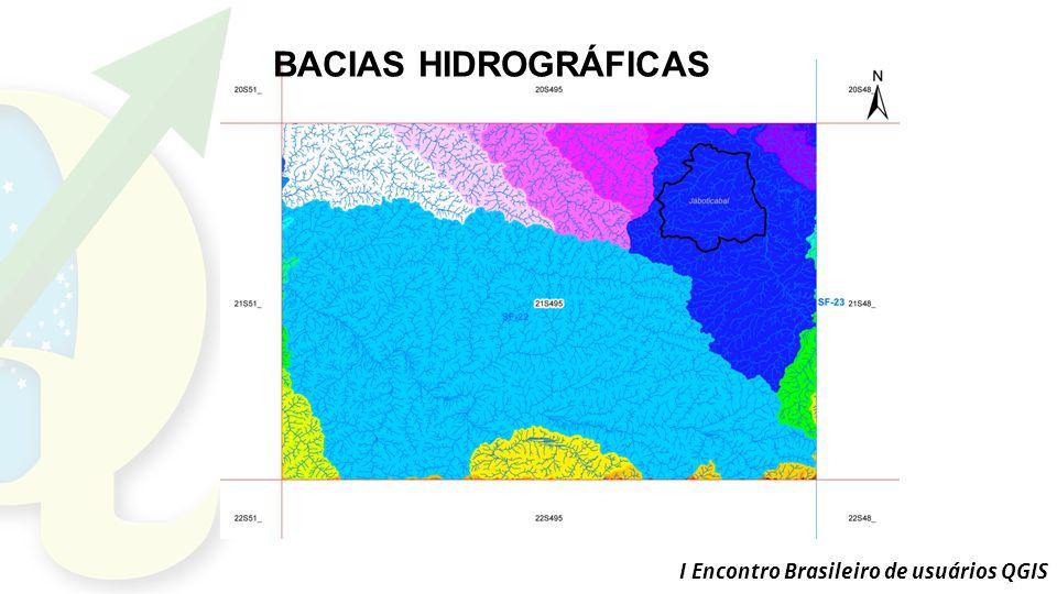 I Encontro Brasileiro de usuários QGIS BACIAS HIDROGRÁFICAS