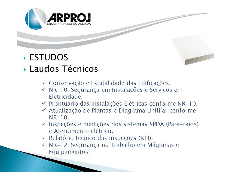  ESTUDOS  Laudos Técnicos Conservação e Estabilidade das Edificações. NR-10: Segurança em Instalações e Serviços em Eletricidade. Prontuário das Ins