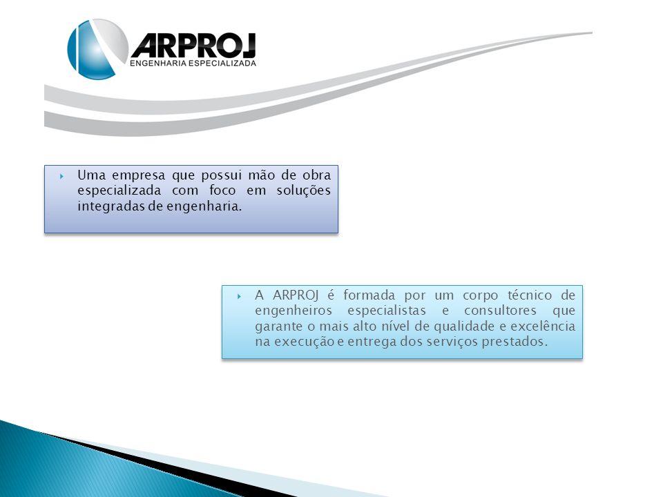  Uma empresa que possui mão de obra especializada com foco em soluções integradas de engenharia.  A ARPROJ é formada por um corpo técnico de engenhe
