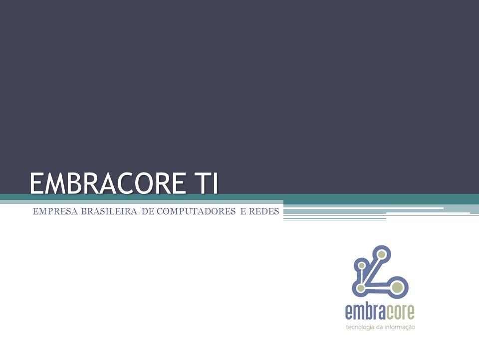 SUPORTE E CONTATO Telefones comerciais +55 (47)3365-4410 +55 (47)3365-4502 Endereços eletrônicos Administração | financeiro@embracore.com.br Comercial | comercial@embracore.com.br Compras | financeiro@embracore.com.br Financeiro | financeiro@embracore.com.br SAC | contato@embracore.com.br Suporte | suporte@embracore.com.br