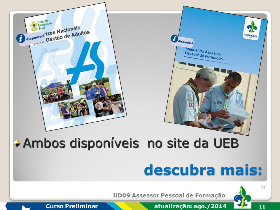 UD09 Assessor Pessoal de Formação Curso Preliminar atualização: ago./2014 10 avaliação: