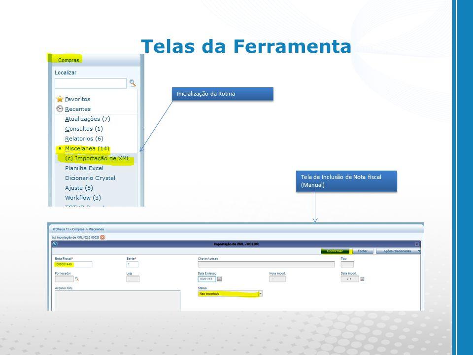 www.cyberpolos.com.br Telas da Ferramenta Inicialização da Rotina Tela de Inclusão de Nota fiscal (Manual)