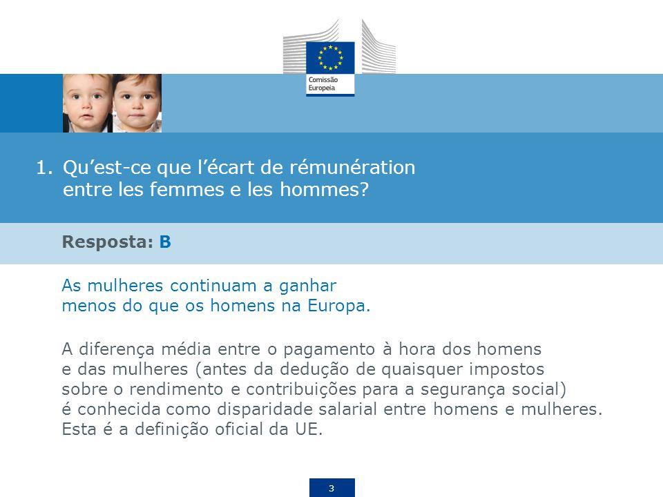 4 2.Qual é a disparidade salarial entre ahomens e mulheres em Portugal? A.12,8% B.11% C.29,5%