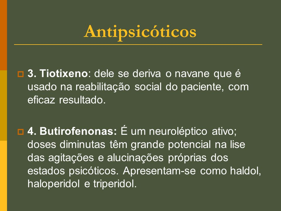 Antipsicóticos  3.